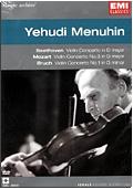 Yehudi Menuhin - Classic Archive: Beethoven, Mozart, Bruch