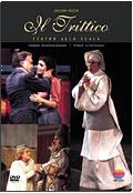 Giacomo Puccini - Il Trittico: Tabarro, Suor Angelica, Gianni Schicchi