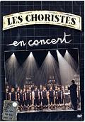 Les Choristes - Les Choristes en Concert