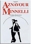 Aznavour & Minnelli Live au Palais des Congres de Paris