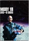 Moby - 18: Dvd + B Sides (DVD + CD)