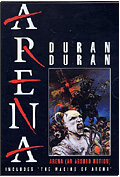 Duran Duran - Arena (An Ansurd Notion) & The Making of Arena