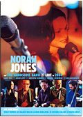 Norah Jones and The Handsome Band - Live in 2004