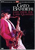 Gato Barbieri - Live from the Latin Quarter
