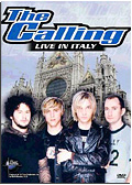 The Calling - Live in Italy