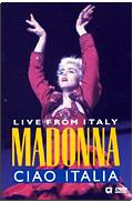 Madonna - Ciao Italia Live from Italy