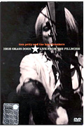 Tom Petty & The Heartbreakers - High Grass Dogs: Live from The Fillmore