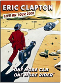 Eric Clapton - One More Car, One More Rider: Live on Tour 2001