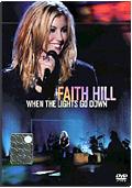 Faith Hill - When the Lights Go Down