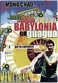 Manu Chao - Babylonia en Guagua