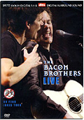 Bacon Brothers - One Night Only