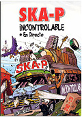 Ska-P - Incontrolable Live (DVD + CD)
