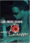 Carlinhos Brown - Inside Carlito Marron