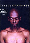 Faithless - Forever: The Greatest Hits