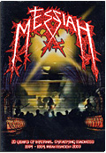 Messiah - 20 Years of Infernal Thrashing Madness