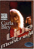 Carla Bley - Live in Montreal