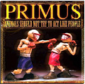 Primus - Animals Should Not Try To Act Like People (DVD + CD)