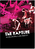 The Rapture - The Rapture Is Live and Well in New York City