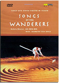Song of the Wanderers - Cloud Gate Dance Theatre Of Taiwan
