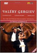 Valéry Gergiev in Rehearsal and Performance: Prokofiev, Stravinsky, Debussy