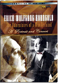 Erich Wolfgang Korngold - The Adventures of a Wunderkind: A portrait and concert