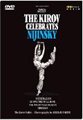 The Kirov Ballet - The Kirov Ballet Celebrates Nijinsky