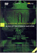 Il Giardino Armonico Deux - Music of the French Baroque