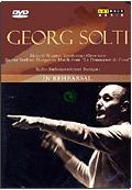 Georg Solti - In Rehearsal