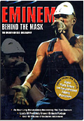 Eminem - Behind the Mask: The unauthorised biography