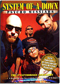 System of a Down - Psycho Messiahs: The Unauthorised Biography
