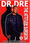 Dr. Dre - The Attitude Surgeon