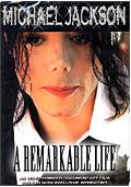 Michael Jackson - A Remarkable Life
