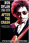 Bob Dylan - After The Crash: Bob Dylan 1966 to 1978