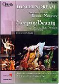 Dancer's Dream - The Great Ballets of Rudolf Nureyev: La Bella Addormentata (The Sleeping Beauty)