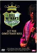 Bill Wyman's Rhythm Kings - Let the Good Times Roll