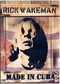 Rick Wakeman - Made in Cuba