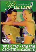Impariamo a Ballare - Tic Tic Tac, Pam Pam, Cachete
