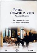 Claude Debussy - Entre Quatre-Z-Yeux. Les Preludes. 1er Livre