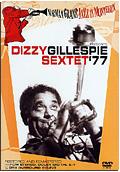 Dizzy Gillespie - Sextet 77: Norman Granz Jazz in Montreux