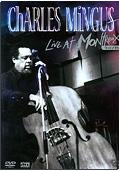 Charles Mingus - Live at Montreaux 1975