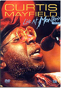 Curtis Mayfield - Live at Montreaux 1987