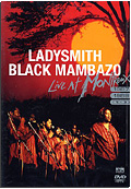 Ladysmith Black Mambazo - Live at Montreux 1987/1989/2000
