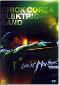 Chick Corea Electric Band - Live at Montreux 2004