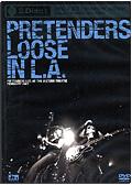 Pretenders - Loose in L.A. (DVD + Cd)