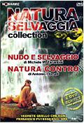 Cofanetto: Natura Selvaggia Collection (Nudo e Selvaggio + Natura Contro, 2 DVD)