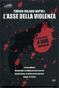 Cofanetto: Torino-Milano-Napoli, l'asse della violenza (4 DVD)