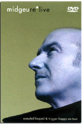Midge Ure - Live, Sampled, Looped and Trigger Happy on Tour