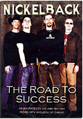 Nickelback - The Road to Success
