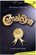 Camaleonti - 40 Anni di Musica e Applausi (DVD + CD)