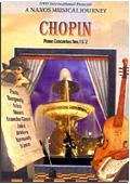 Frédéric François Chopin - A Naxos Musical Journey: Piano Concertos n. 1 & 2